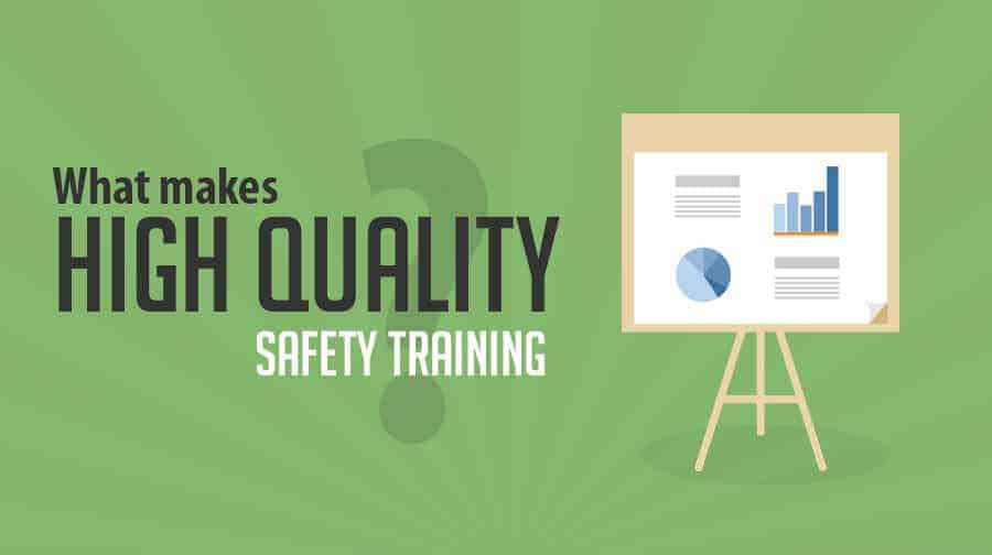 High Quality Safety Training