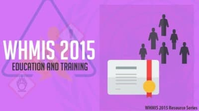 WHMIS Training and Education